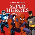 Little Book of Superheroes (Hardcover)