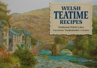 Welsh Teatime Recipes