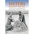 Sisters Against The Sea  by Ruth and Frank Milton