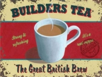 Builders Tea Sign